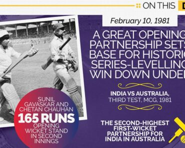 On This Day - February 10, 1981 - Gavaskar-Chauhan Set Record Opening Stand in Australia